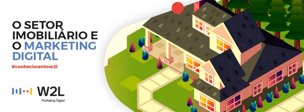O Setor Imobiliário e o Marketing Digital